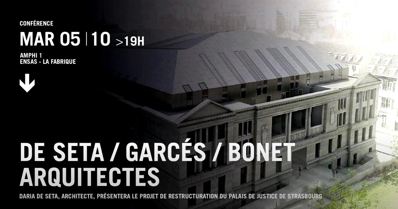Conferència de Daria de Seta a l'École Nationale supérieure d'architecture de Strasbourg - Garcés - de Seta - Bonet